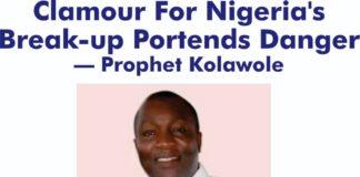 Danger on Nigeria's break-up