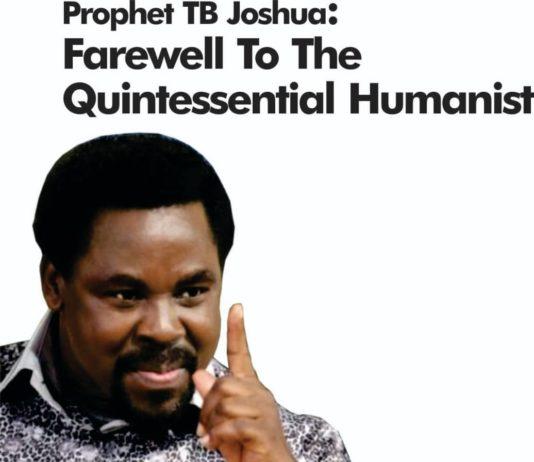 Farewell to TB Joshua